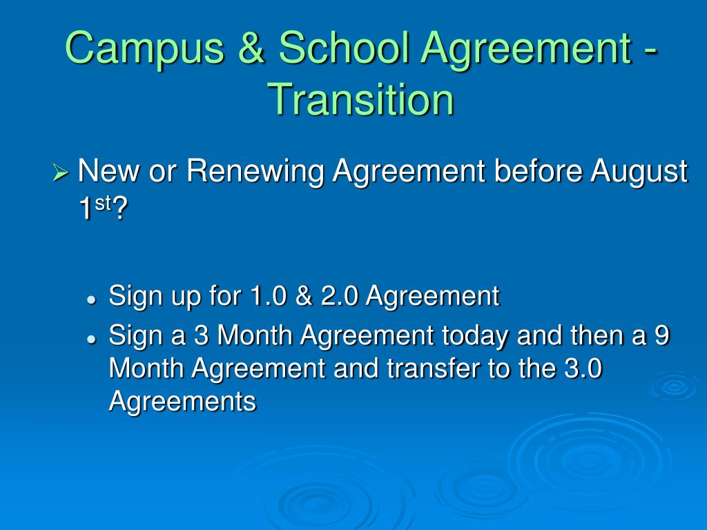 Campus & School Agreement - Transition
