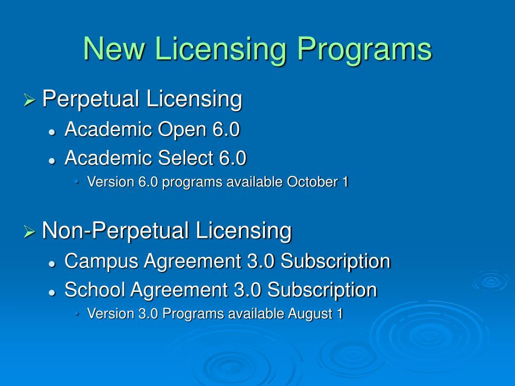 New Licensing Programs