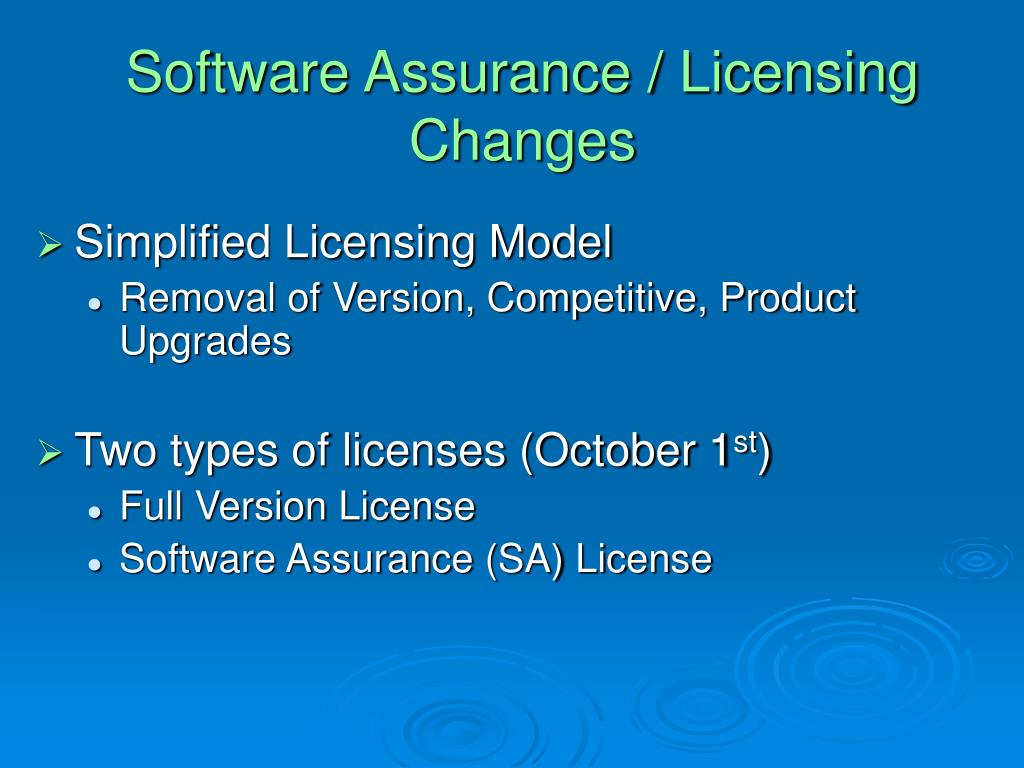 Software Assurance / Licensing Changes