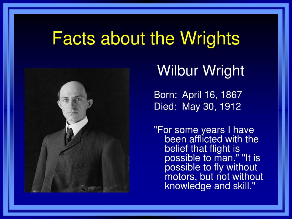 Facts about the Wrights