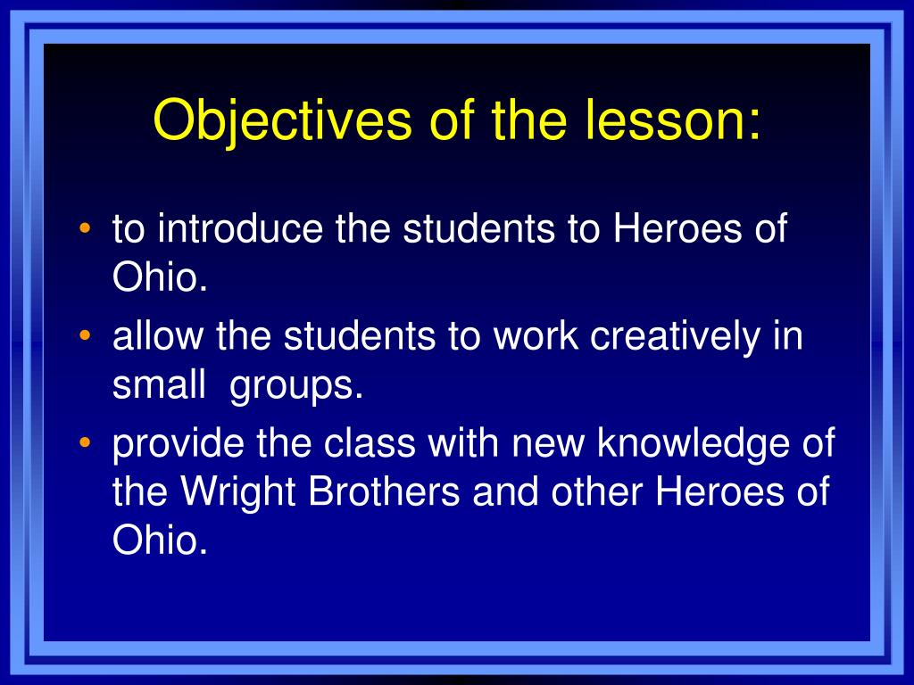 Objectives of the lesson: