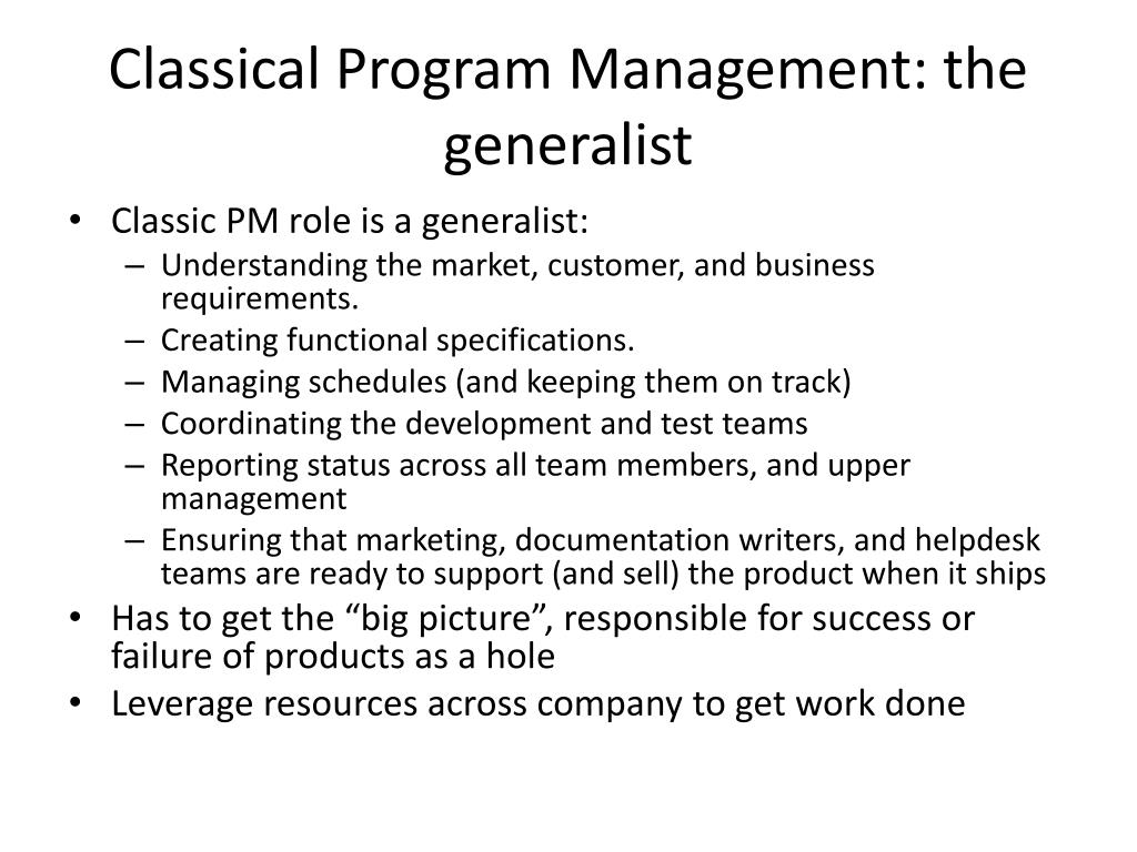 Classical Program Management: the generalist