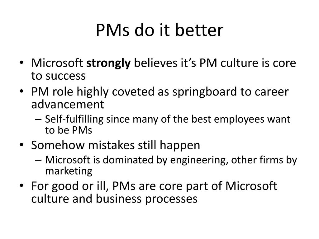 PMs do it better