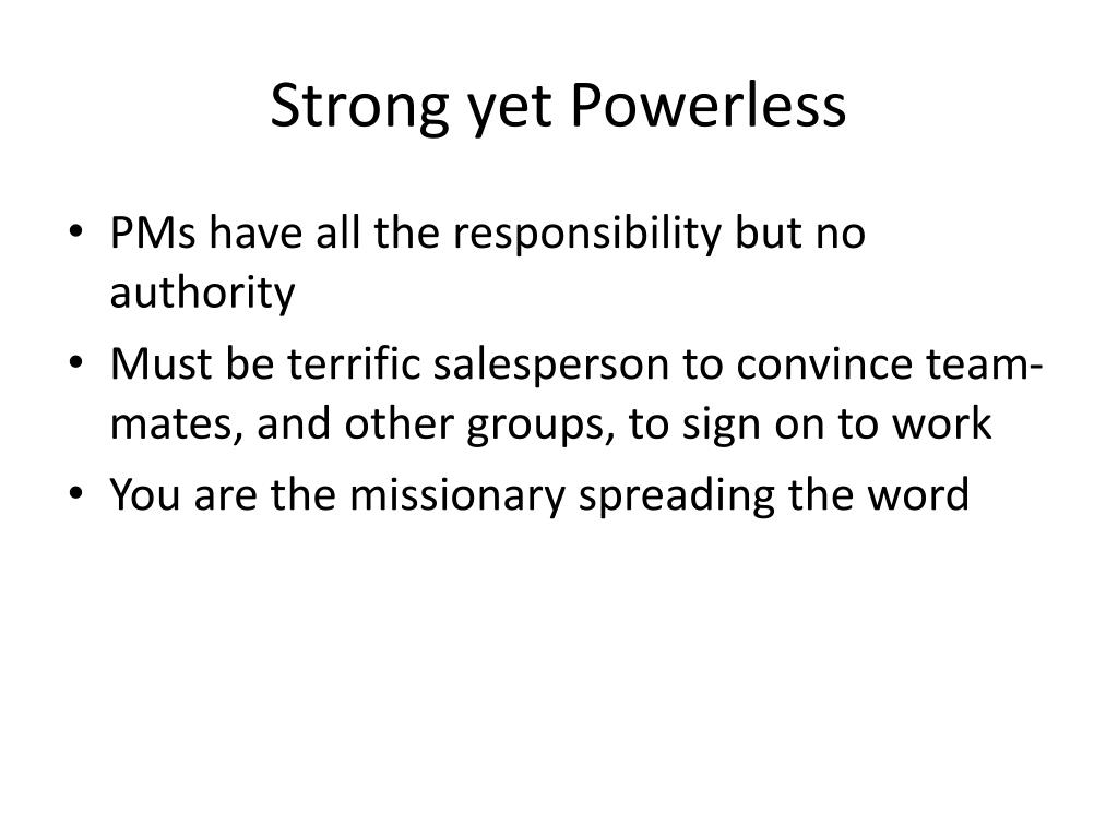 Strong yet Powerless