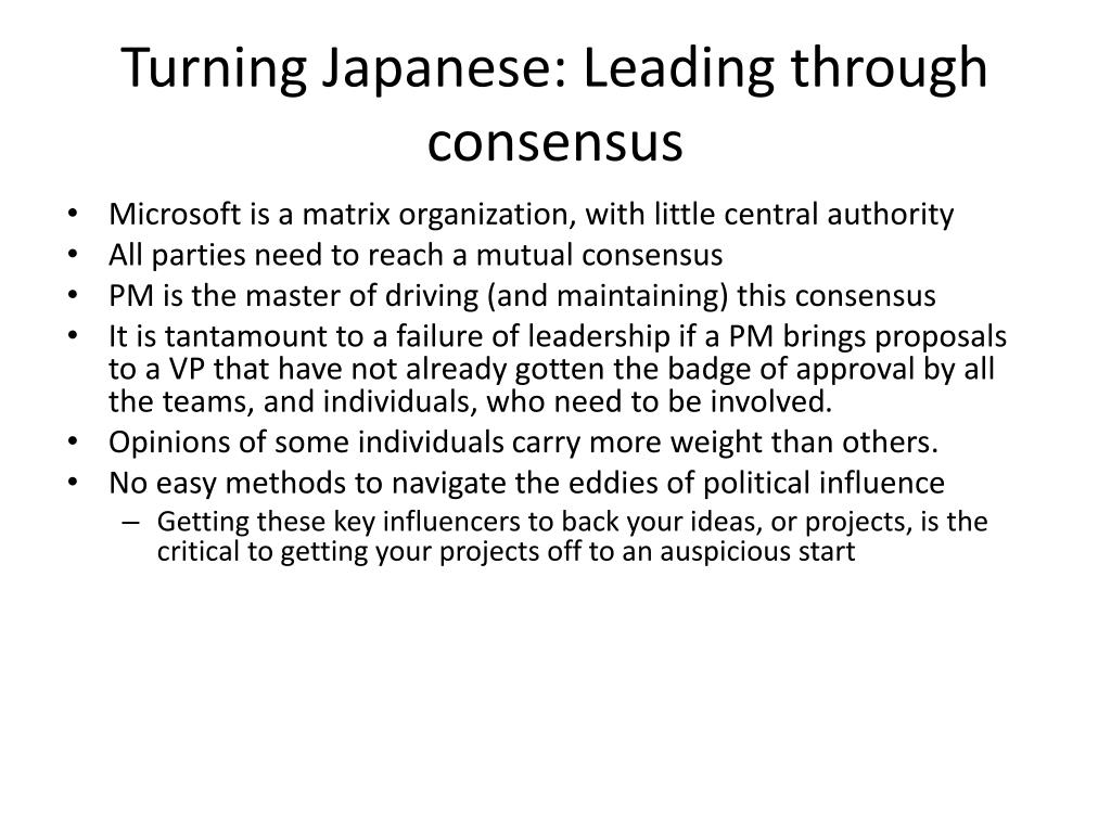 Turning Japanese: Leading through consensus
