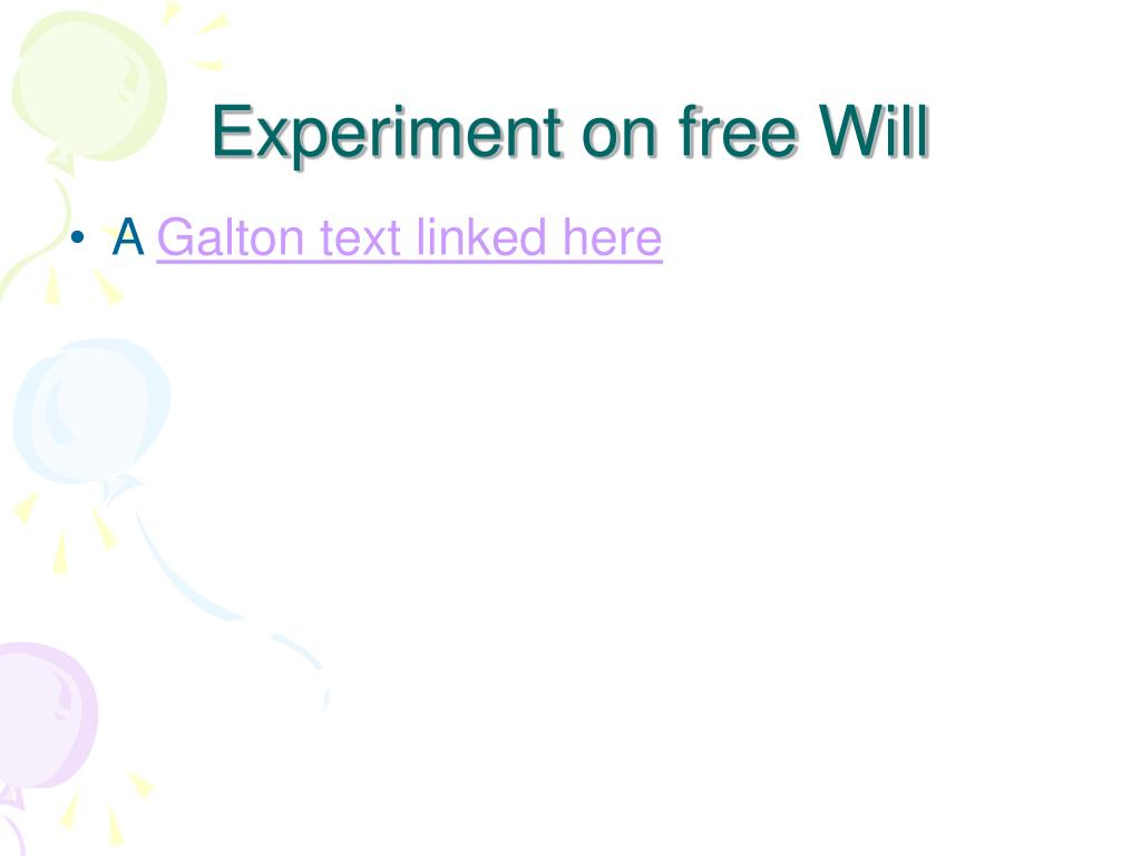 Experiment on free Will