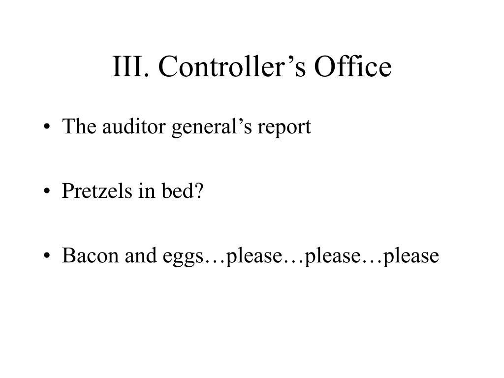 III. Controller's Office