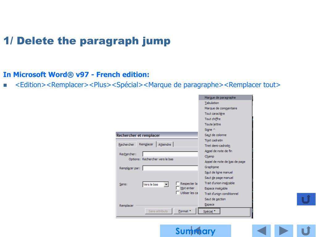 1/ Delete the paragraph jump