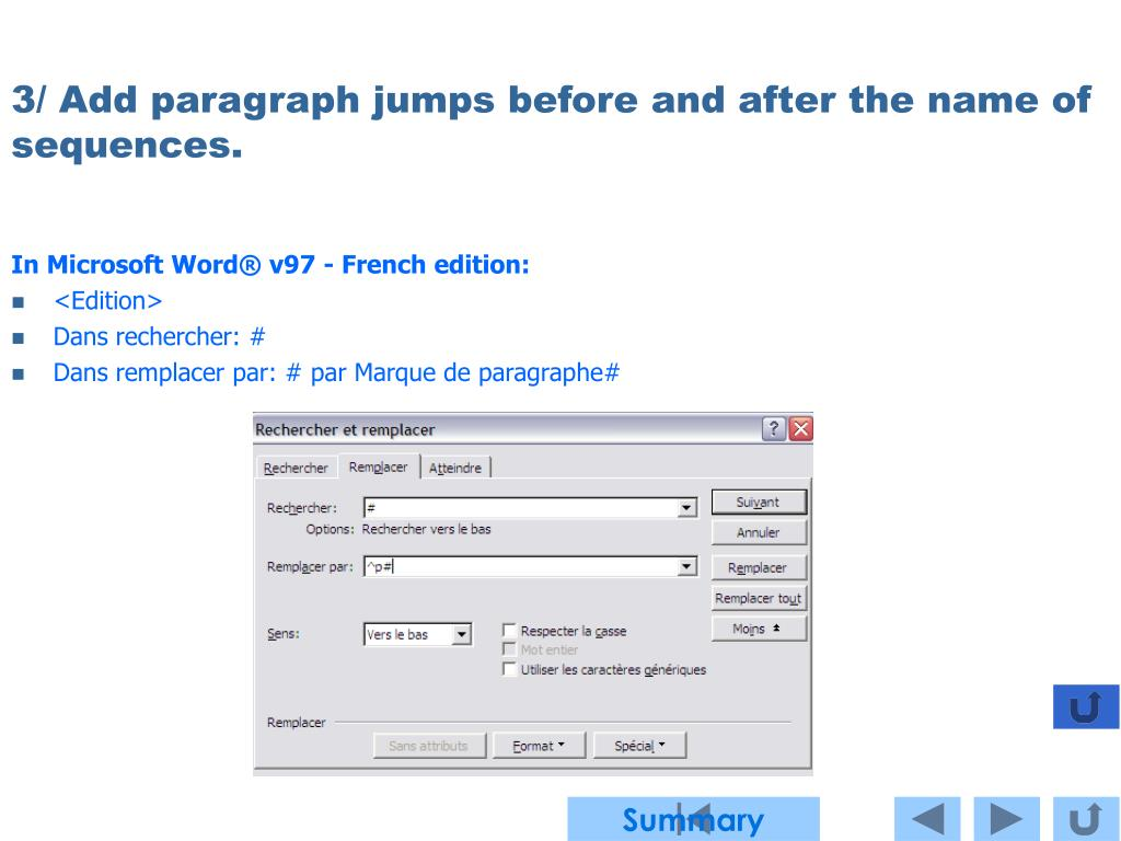 3/ Add paragraph jumps before and after the name of sequences.