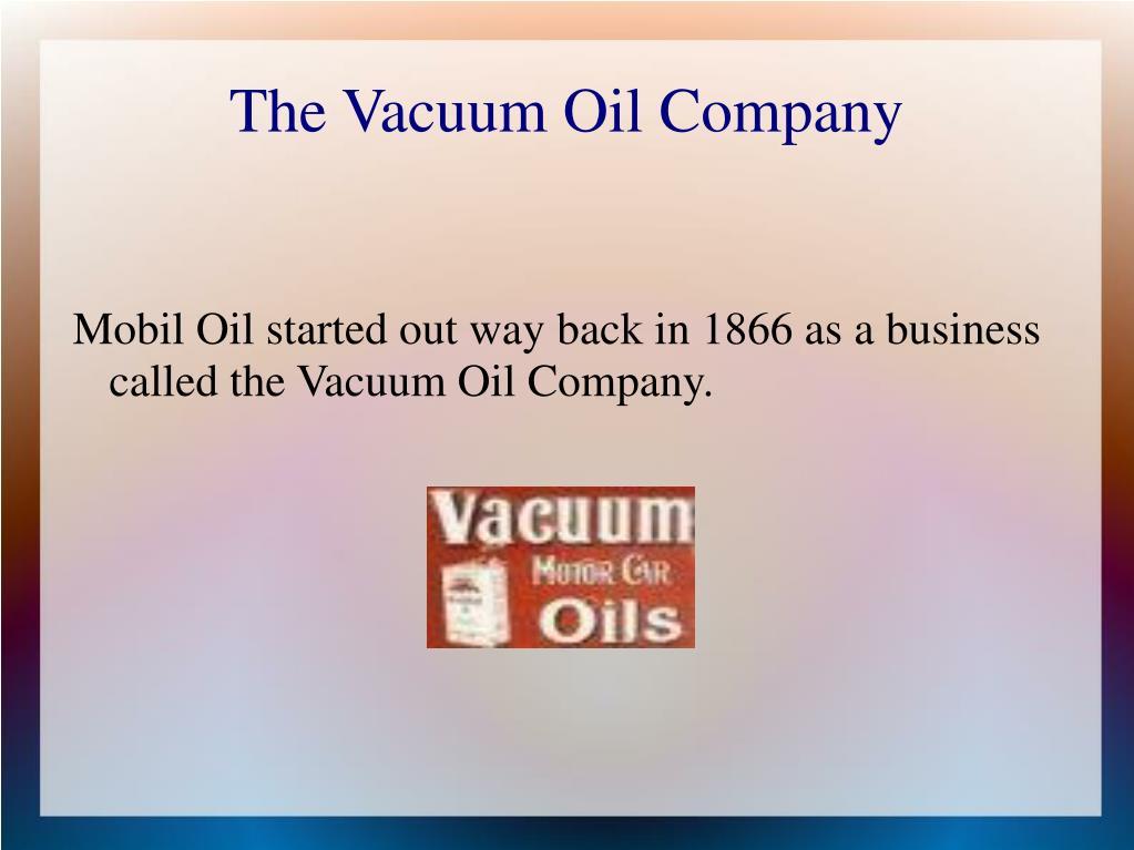 The Vacuum Oil Company