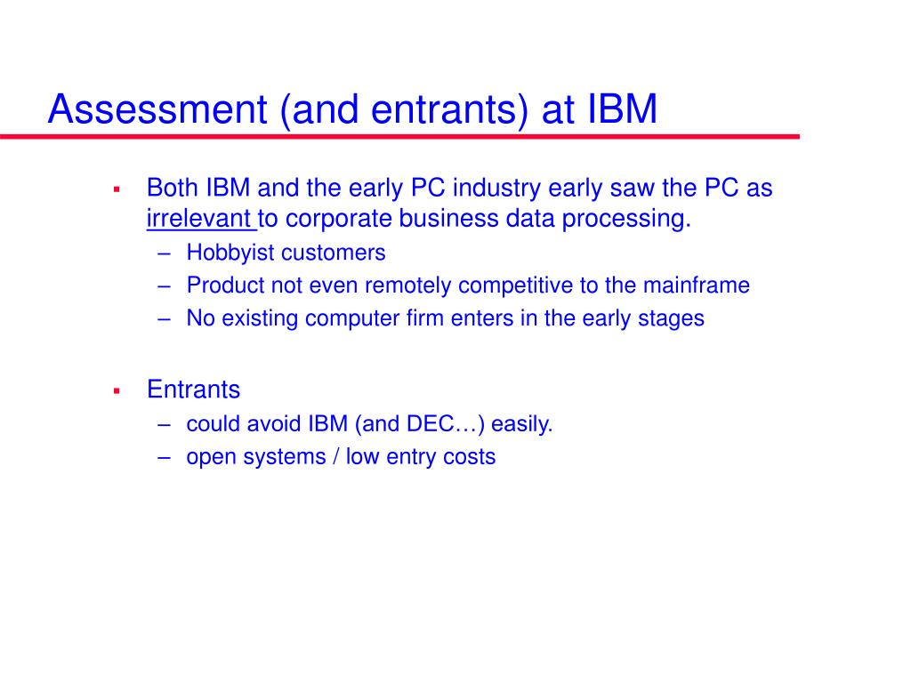 Assessment (and entrants) at IBM