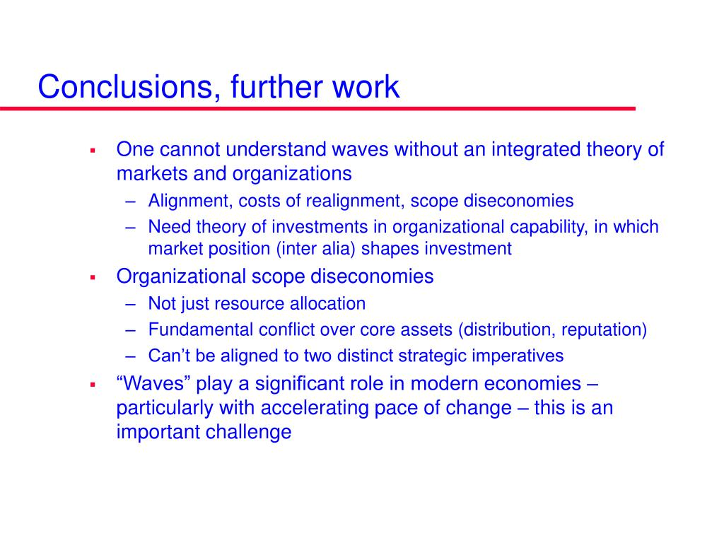 Conclusions, further work