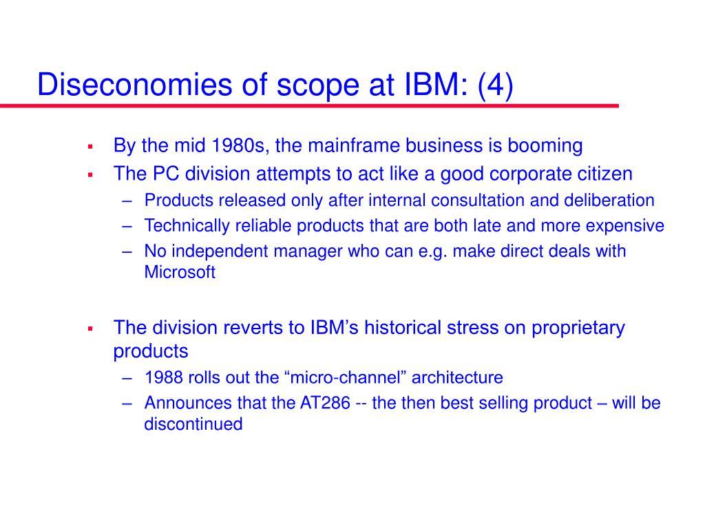 Diseconomies of scope at IBM: (4)
