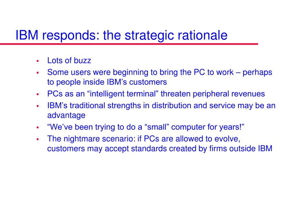 IBM responds: the strategic rationale