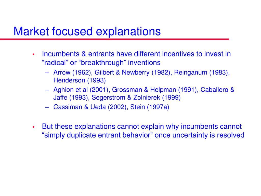 Market focused explanations