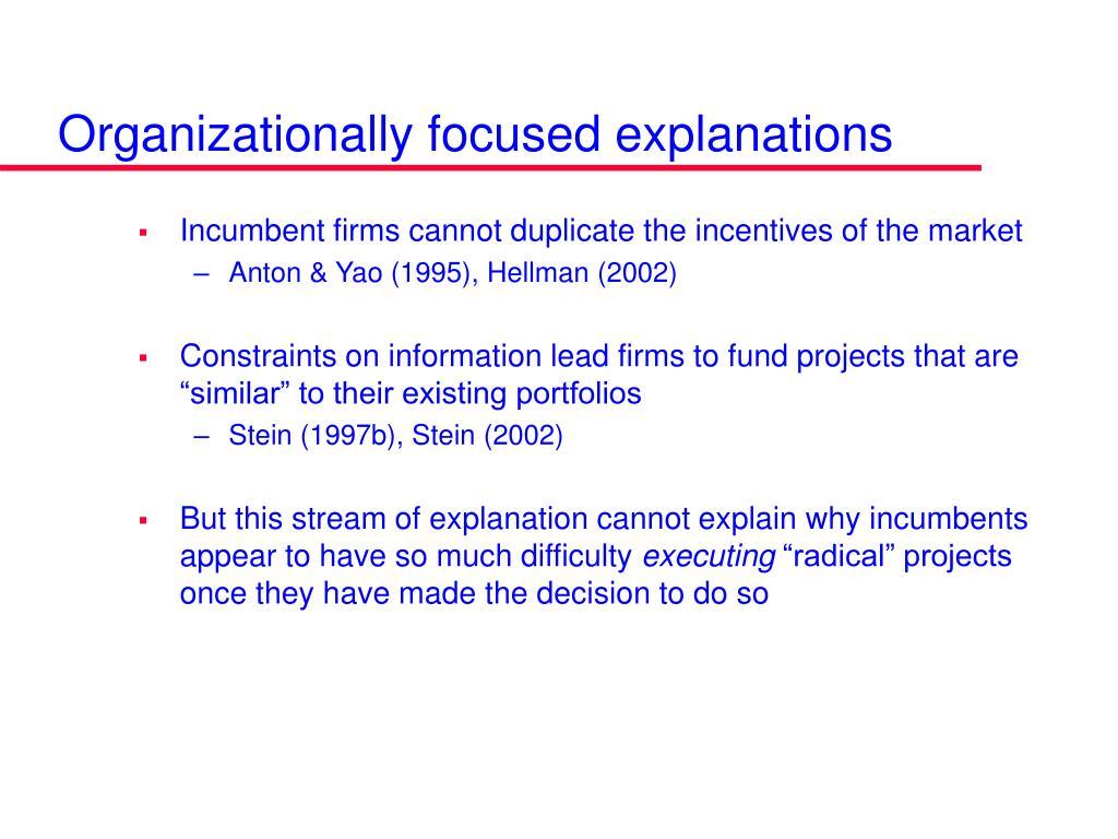 Organizationally focused explanations