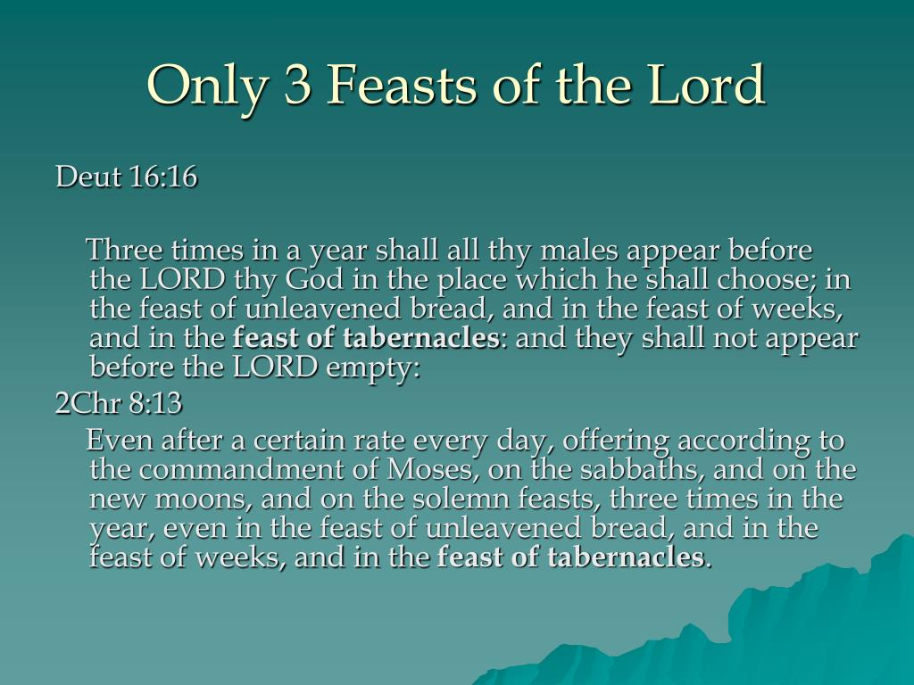 Only 3 Feasts of the Lord