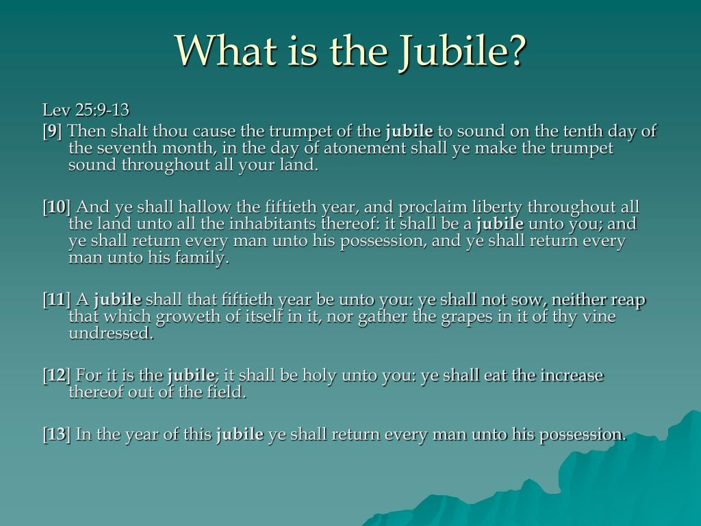 What is the Jubile?