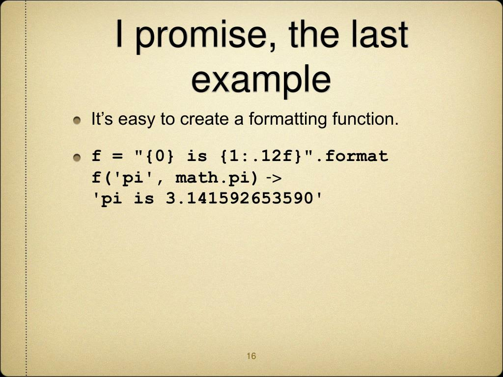 I promise, the last example