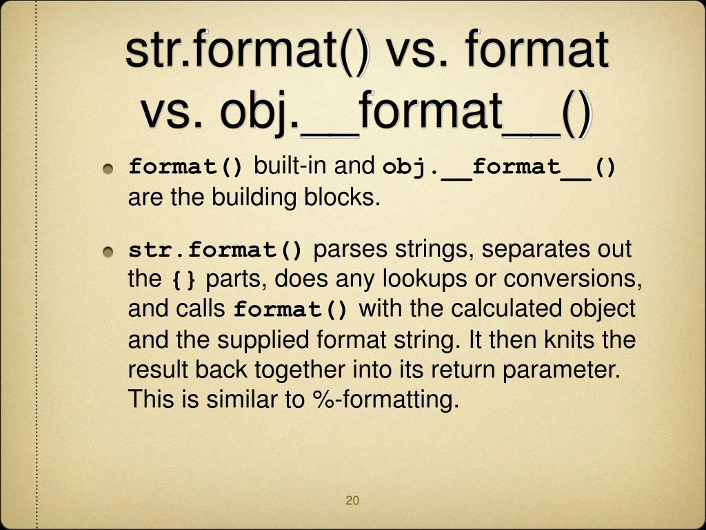 str.format() vs. format vs. obj.__format__()