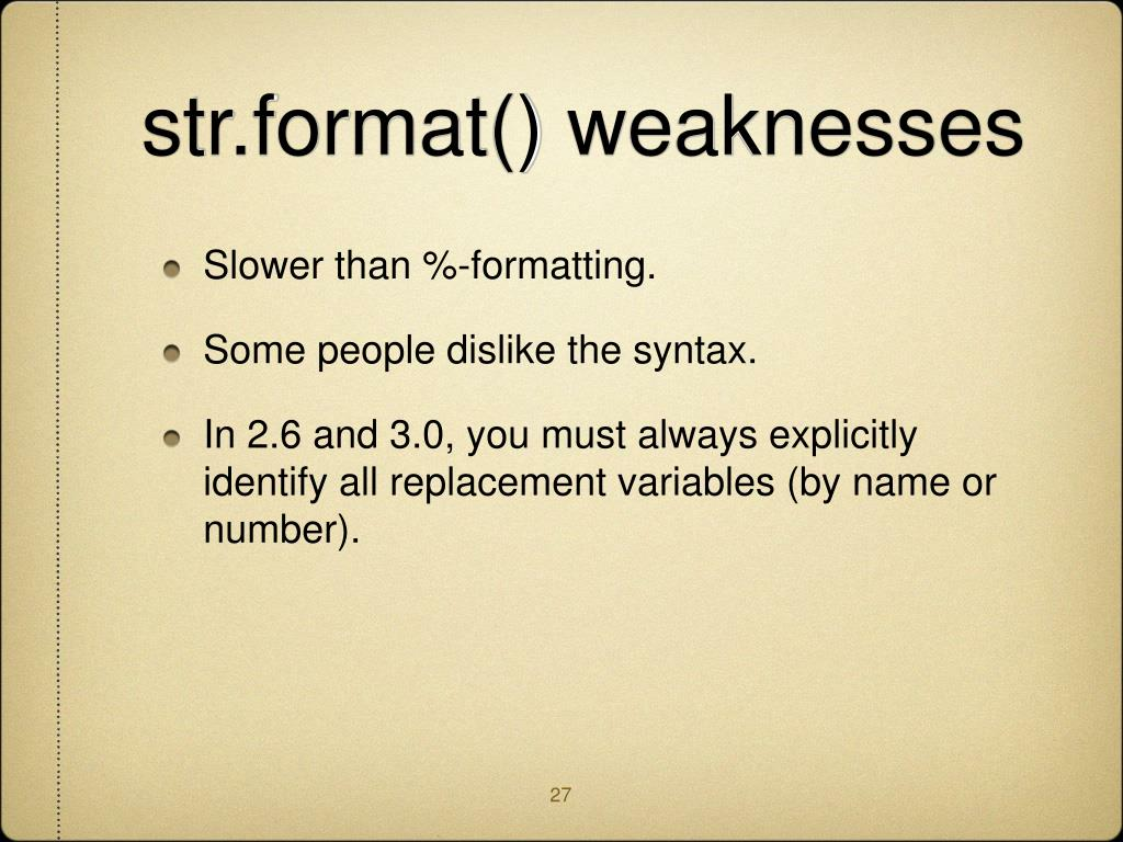 str.format() weaknesses