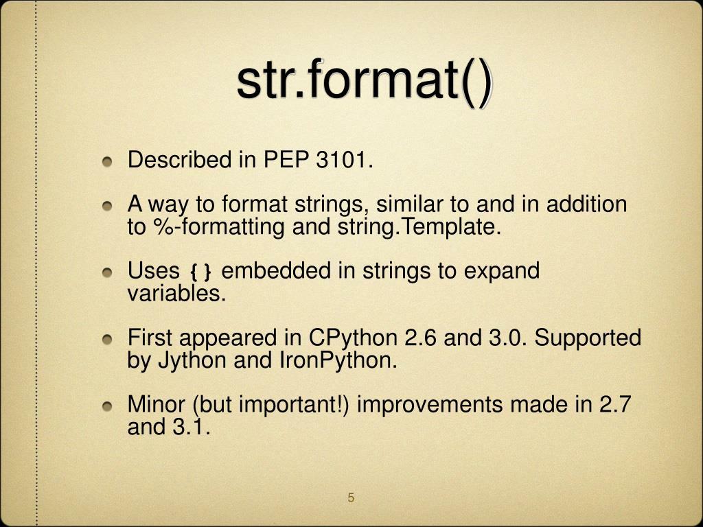 str.format()
