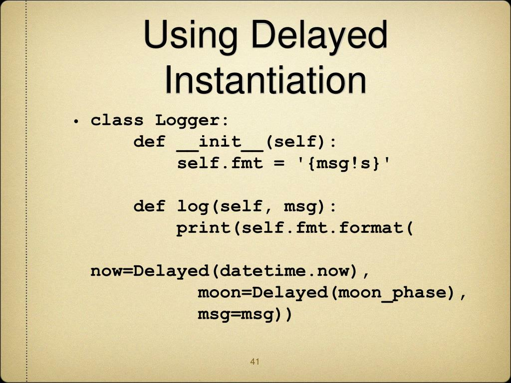 Using Delayed Instantiation