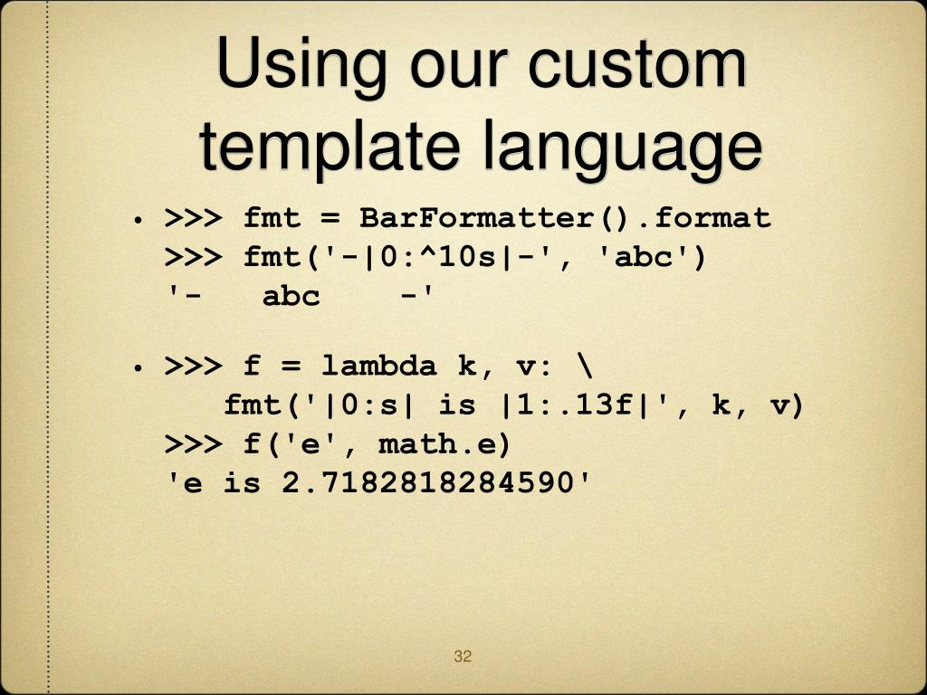 Using our custom template language