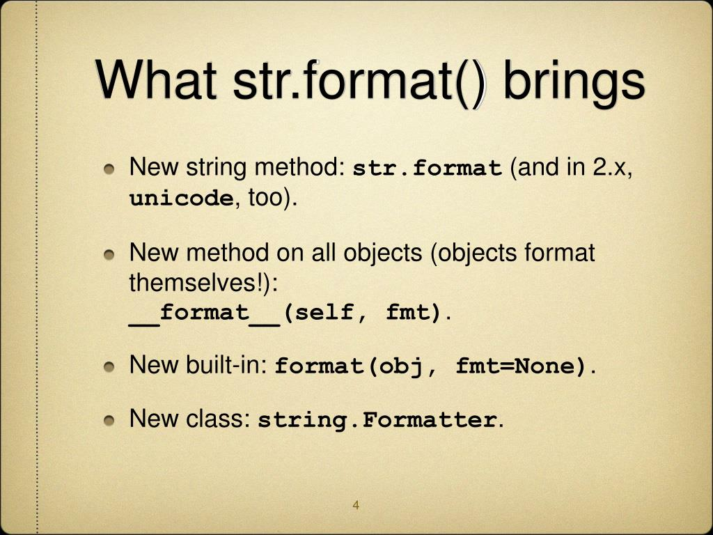 What str.format() brings