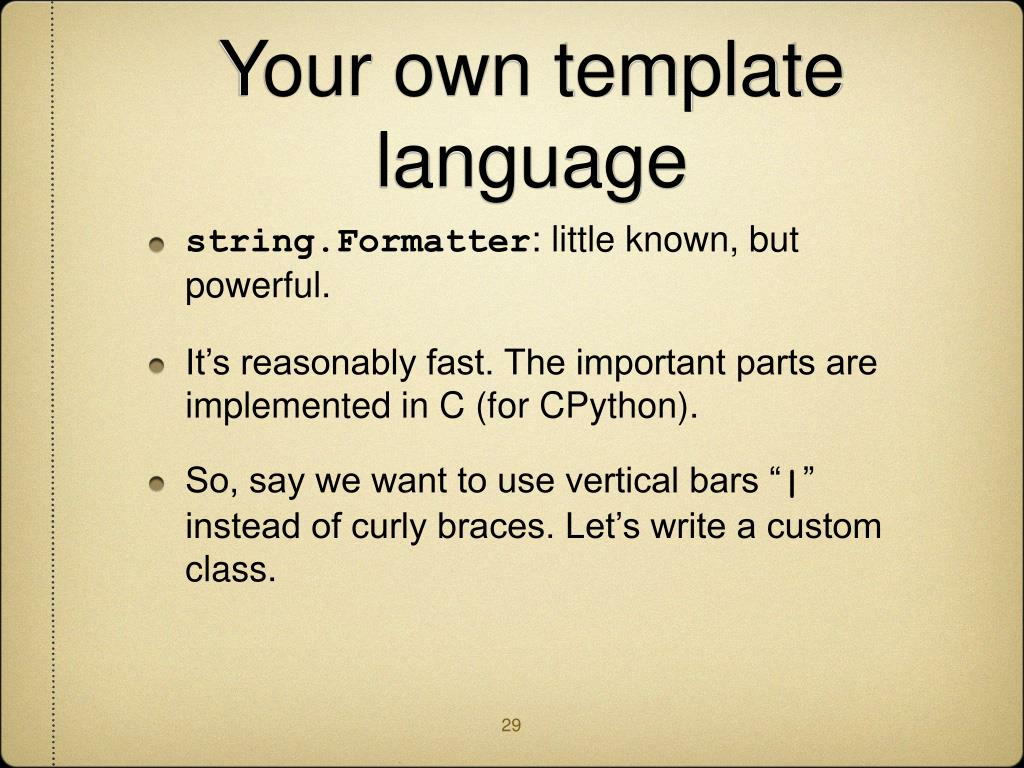 Your own template language