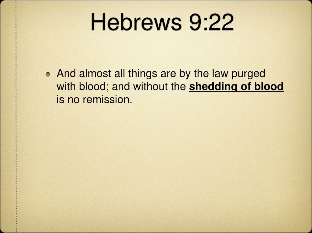 Hebrews 9:22