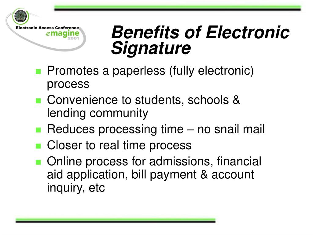 Benefits of Electronic Signature