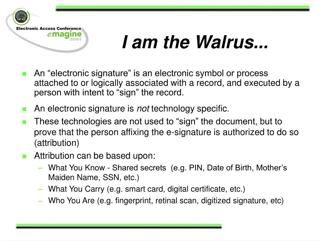 I am the Walrus...