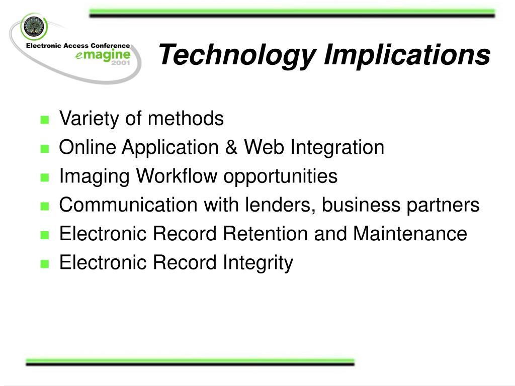 Technology Implications