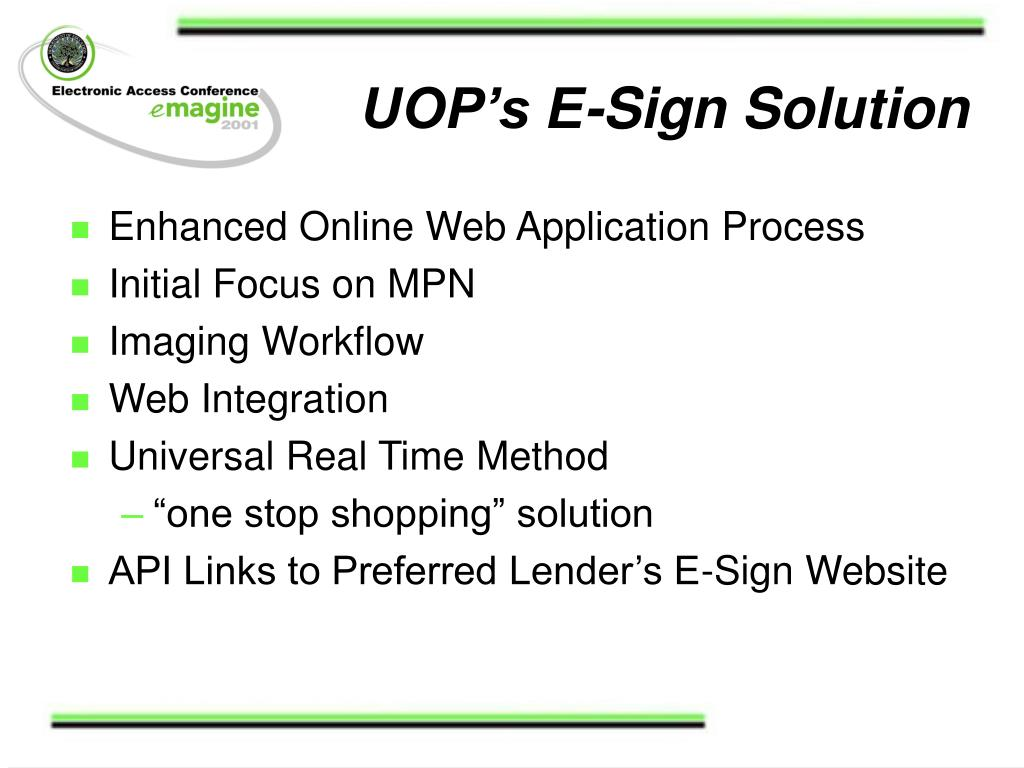 UOP's E-Sign Solution
