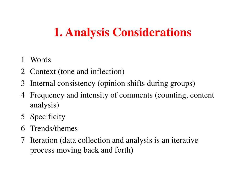 1. Analysis Considerations