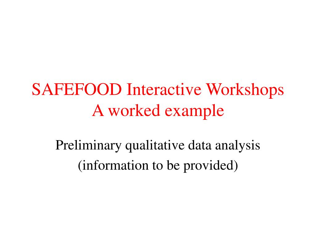 SAFEFOOD Interactive Workshops