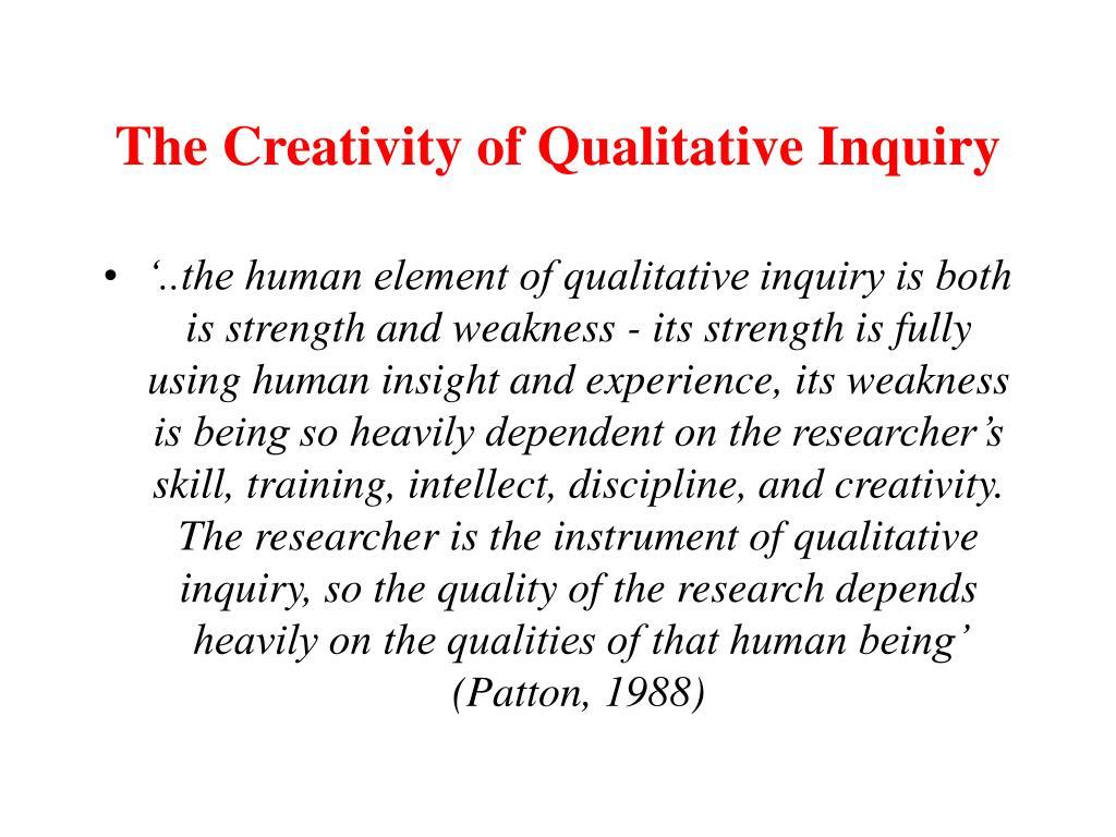 The Creativity of Qualitative Inquiry