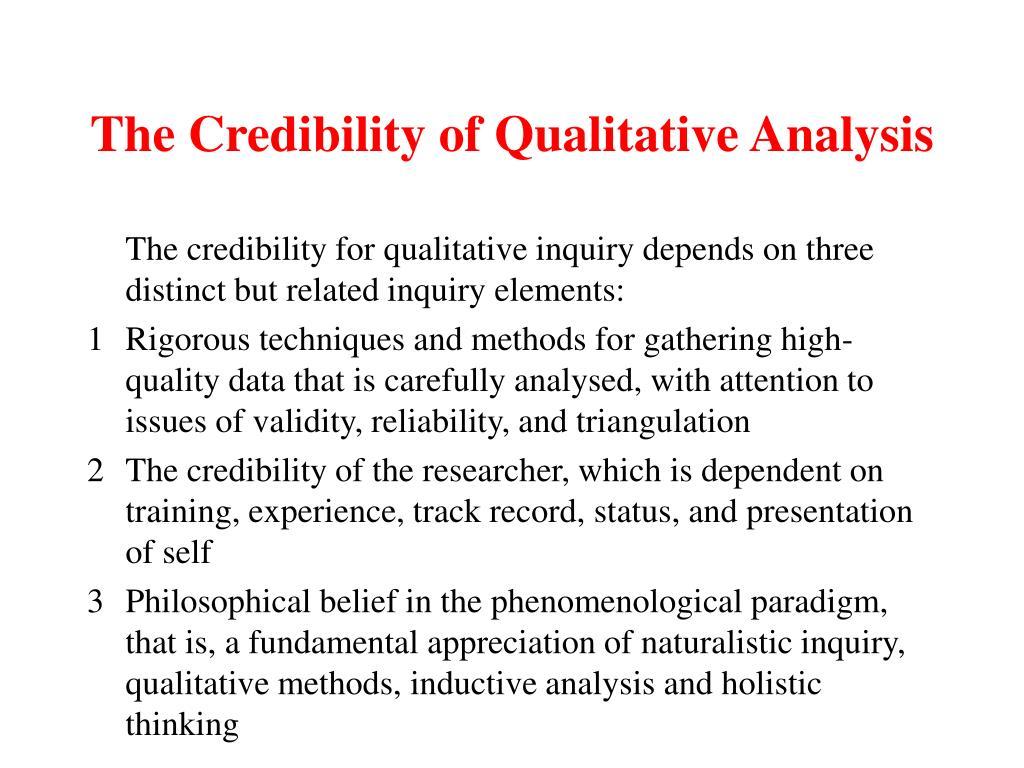 The Credibility of Qualitative Analysis