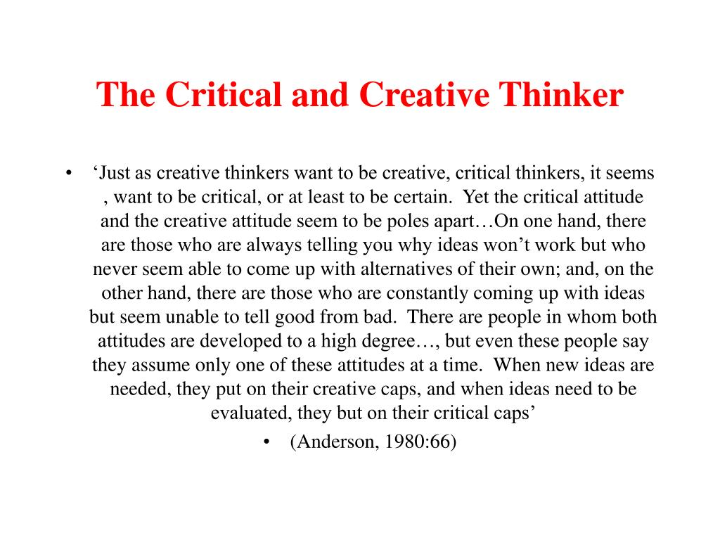 The Critical and Creative Thinker