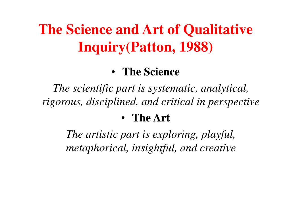 The Science and Art of Qualitative Inquiry(Patton, 1988)