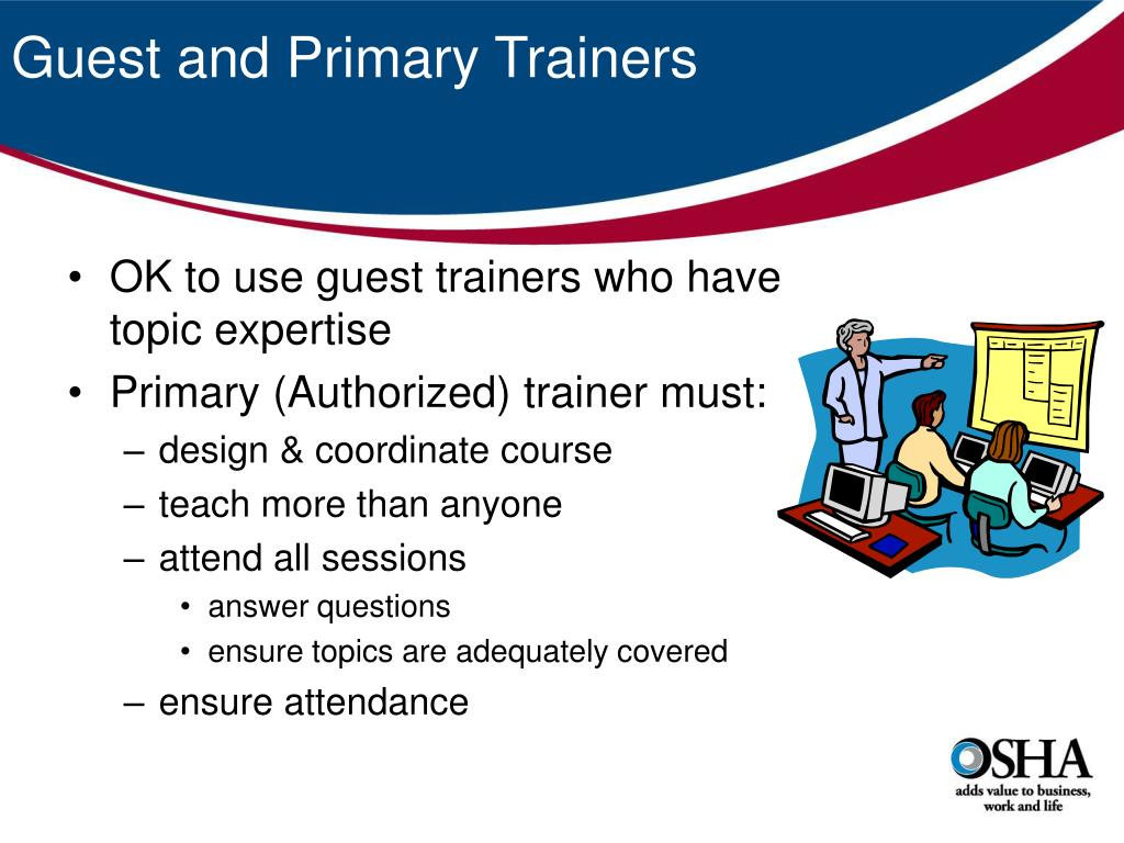 Guest and Primary Trainers