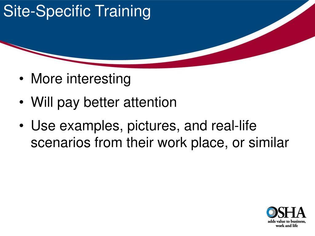 Site-Specific Training