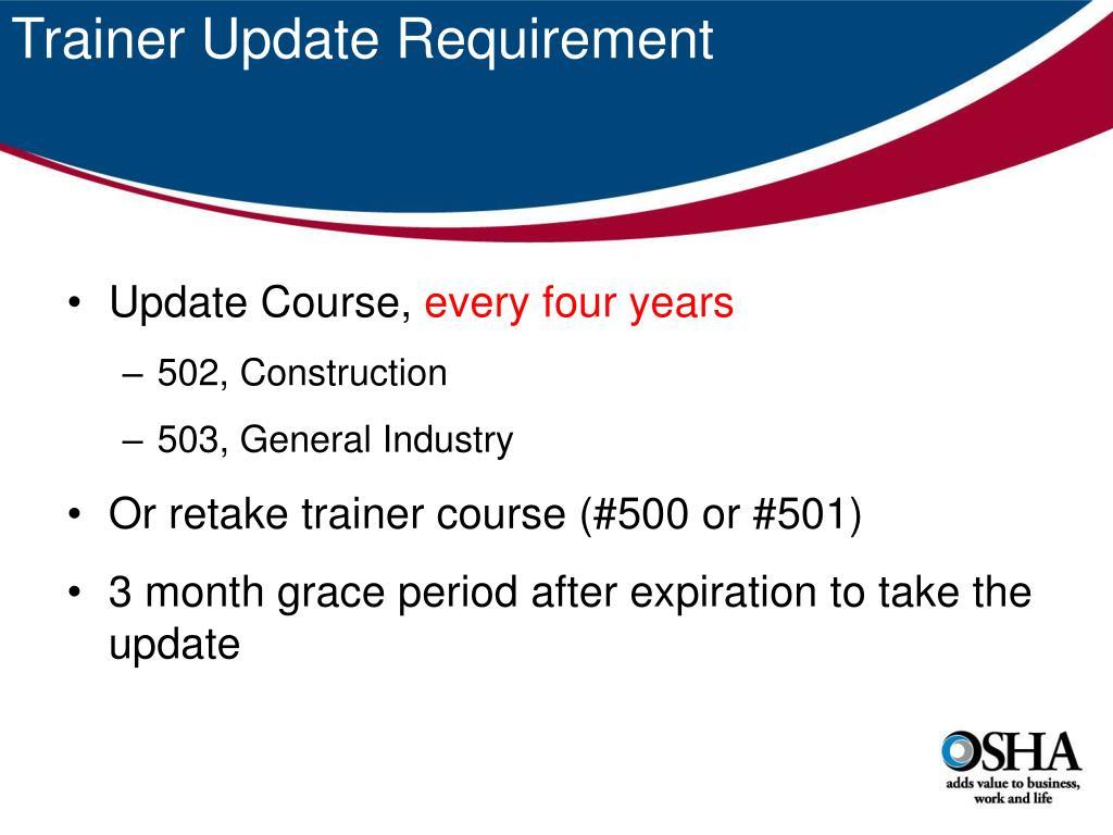 Trainer Update Requirement