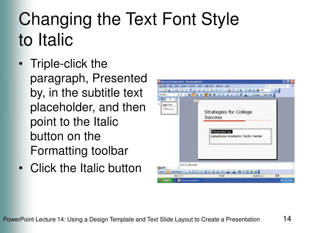 Changing the Text Font Style