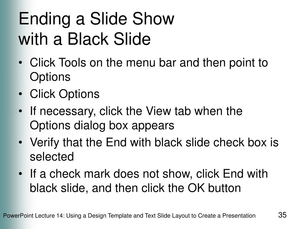 Ending a Slide Show