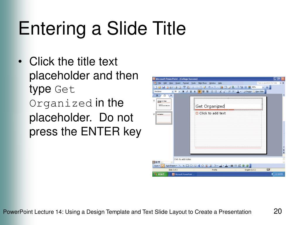 Entering a Slide Title