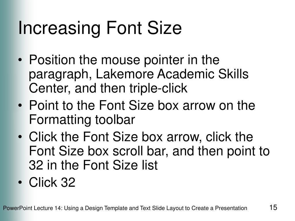 Increasing Font Size