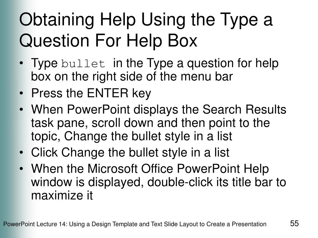 Obtaining Help Using the Type a Question For Help Box