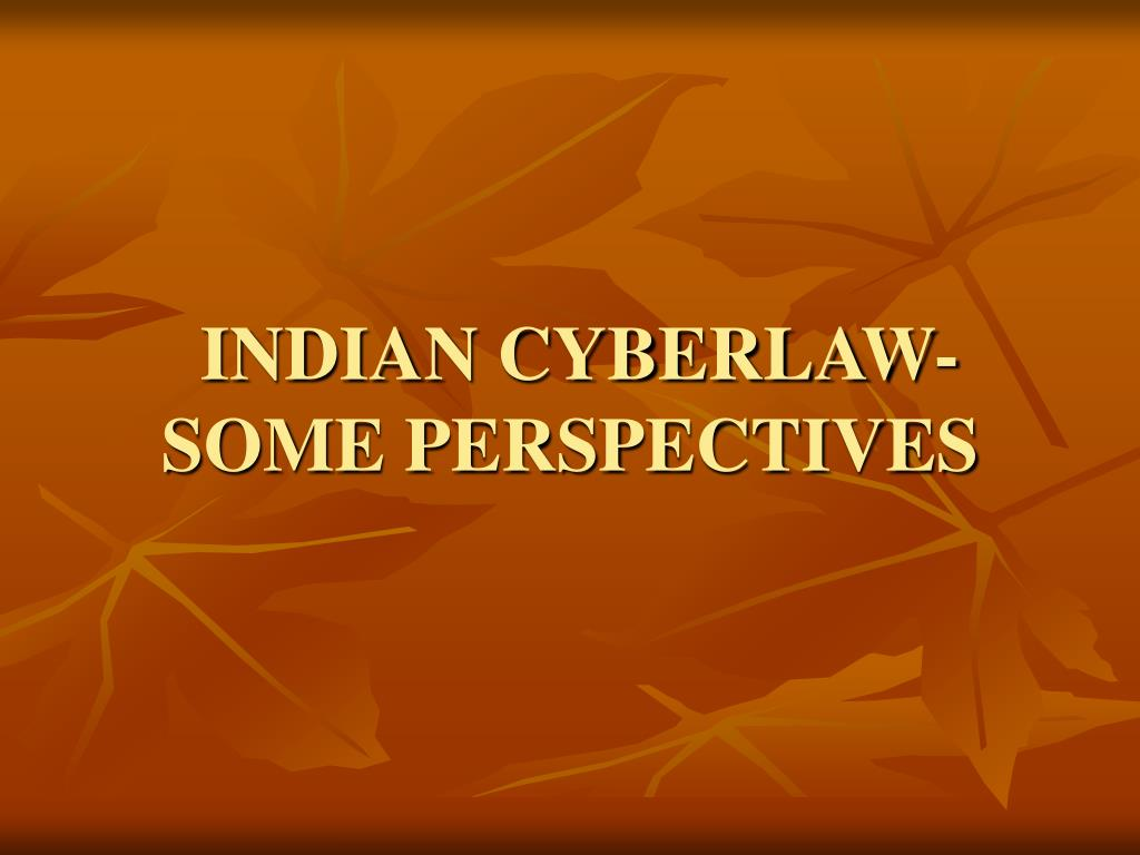 INDIAN CYBERLAW-
